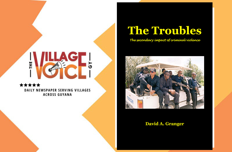 A review of David Granger's The Troubles: the secondary impact of criminal violence.