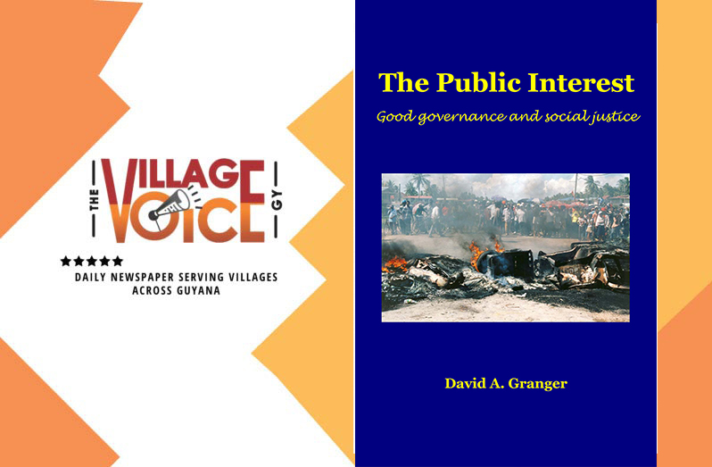 A Review of David Granger's The Public Interest: Good governance and social justice. ISBN: 978.976. 8178.40.4 (pbk).