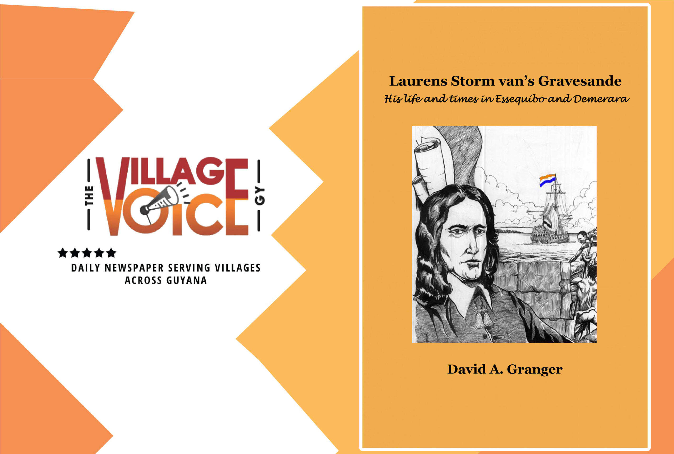 A Review of David Granger's Laurens Storm van's Gravesande: His life and times in Essequibo and Demerara